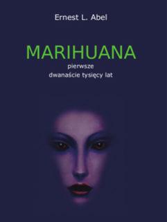 Marihuana Pierwsze Dwanaście Tysięcy Lat - Ernest L. Abel, Produkt, Sklep